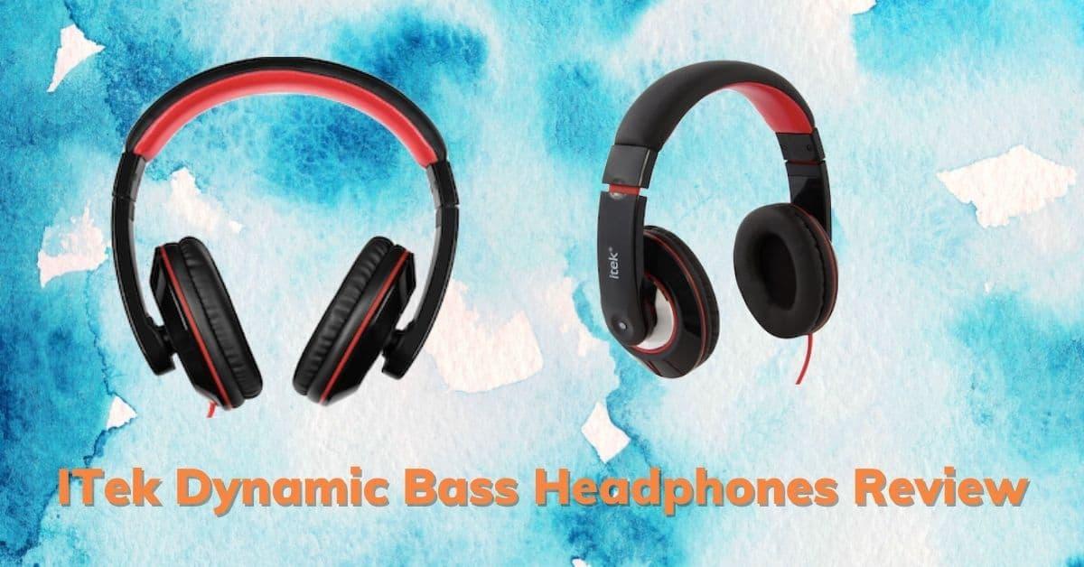 ITek Dynamic Bass Headphones Review